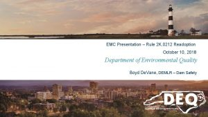 EMC Presentation Rule 2 K 0212 Readoption October