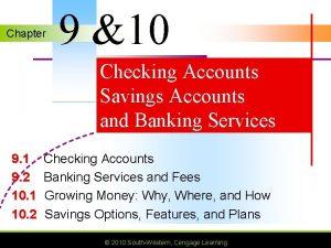 Chapter 9 10 Checking Accounts Savings Accounts and