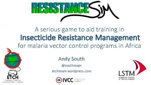 A serious game to aid training in Insecticide