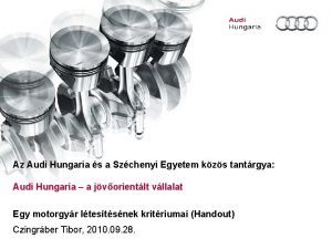 Az Audi Hungaria s a Szchenyi Egyetem kzs