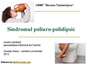 USMF Nicolae Testemianu Sindromul poliuropolidipsic medici rezideni specialitatea