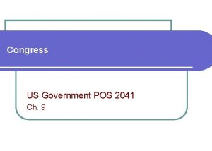 Congress US Government POS 2041 Ch 9 Congress