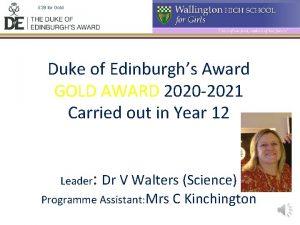 39 for Gold Duke of Edinburghs Award GOLD