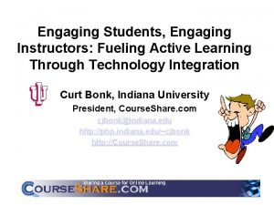 Engaging Students Engaging Instructors Fueling Active Learning Through
