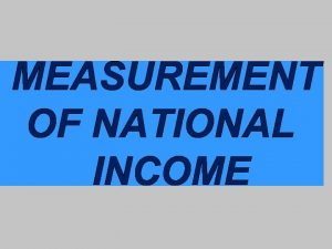 PREVIEW PART I MEANING OF NATIONAL INCOME PART