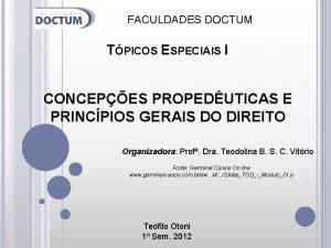 FACULDADES DOCTUM TPICOS ESPECIAIS I CONCEPES PROPEDUTICAS E