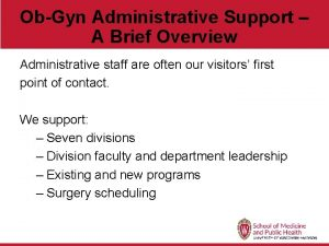 ObGyn Administrative Support A Brief Overview Administrative staff