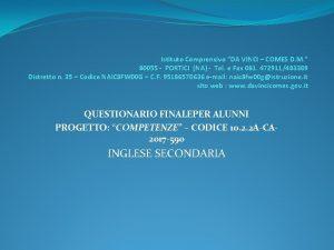 Istituto Comprensivo DA VINCI COMES D M 80055