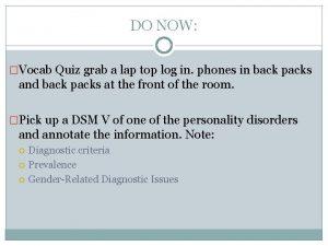 DO NOW Vocab Quiz grab a lap top