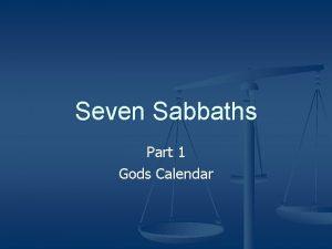 Seven Sabbaths Part 1 Gods Calendar Gods Calendar