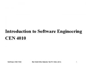 Introduction to Software Engineering CEN 4010 Bernd Bruegge