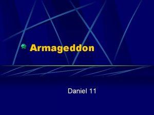 Armageddon Daniel 11 Jerusalem will be Overview trampled