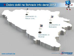 W Dobro doli na Schrack Info dane 2013