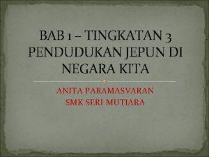 BAB 1 TINGKATAN 3 PENDUDUKAN JEPUN DI NEGARA