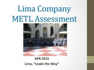Lima Company METL Assessment APR 2015 Lima Leads