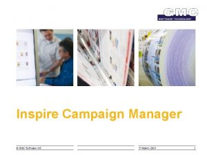 Inspire Campaign Manager GMC Software AG 11 March