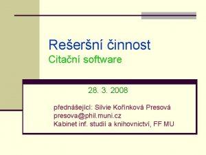 Reern innost Citan software 28 3 2008 pednejc