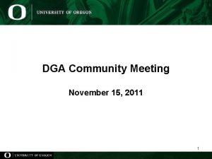 DGA Community Meeting November 15 2011 1 DGA