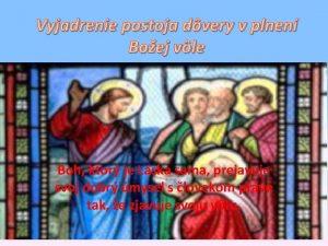 Vyjadrenie postoja dvery v plnen Boej vle Boh