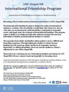 UNCChapel Hill International Friendship Program International Friendships are