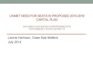 UNMET NEED FOR SEATS IN PROPOSED 2015 2019