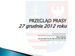 PRZEGLD PRASY 27 grudnia 2012 roku Urzd Marszakowski
