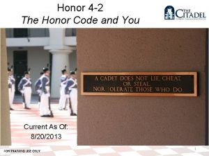 Honor 4 2 The Honor Code and You