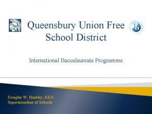 Queensbury Union Free School District International Baccalaureate Programme