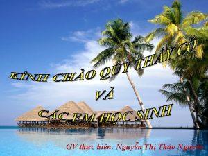 GV thc hin Nguyn Th Tho Nguyn Mu