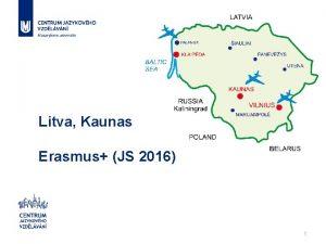 Litva Kaunas Erasmus JS 2016 1 2 Lithuanian