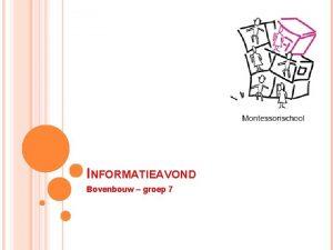 INFORMATIEAVOND Bovenbouw groep 7 PROGRAMMA Doelen per vakgebied
