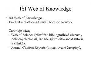 ISI Web of Knowledge ISI Web of Knowledge