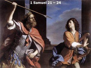 1 Samuel 21 24 1 Samuel 21 1