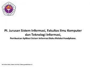 PI Jurusan Sistem Informasi Fakultas Ilmu Komputer dan
