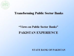 Transforming Public Sector Banks Views on Public Sector