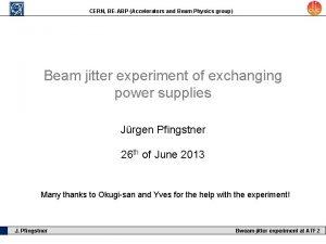CERN BEABP Accelerators and Beam Physics group Beam