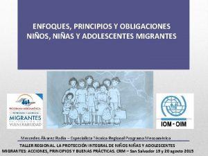ENFOQUES PRINCIPIOS Y OBLIGACIONES NIOS NIAS Y ADOLESCENTES