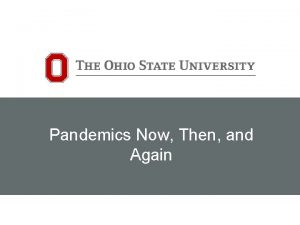 Pandemics Now Then and Again Pandemics Now Then