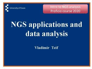 Intro to NGS analysis Proficio course 2020 NGS