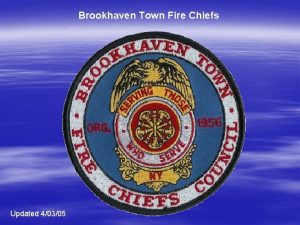 Brookhaven Town Fire Chiefs Updated 40305 Brookhaven Town