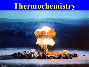 Thermochemistry Objective Introduction to Thermochemistry Define Temperature Potential