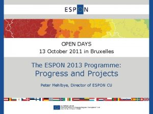 OPEN DAYS 13 October 2011 in Bruxelles The