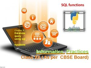 SQL functions Chapter 4 Database query using sql
