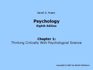 David G Myers Psychology Eighth Edition Chapter 1