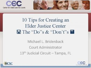 10 Tips for Creating an Elder Justice Center