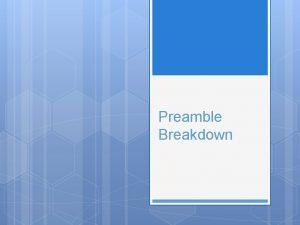 Preamble Breakdown Unit Standard and E Q SSCG