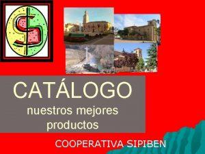 CATLOGO nuestros mejores productos COOPERATIVA SIPIBEN indice Miel