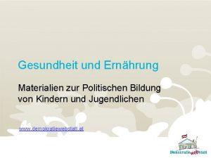 Gesundheit und Ernhrung Materialien zur Politischen Bildung von