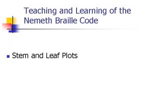 Teaching and Learning of the Nemeth Braille Code