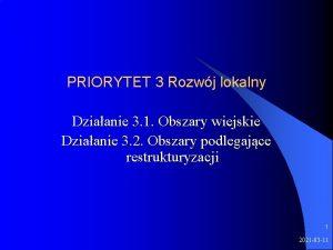 PRIORYTET 3 Rozwj lokalny Dziaanie 3 1 Obszary